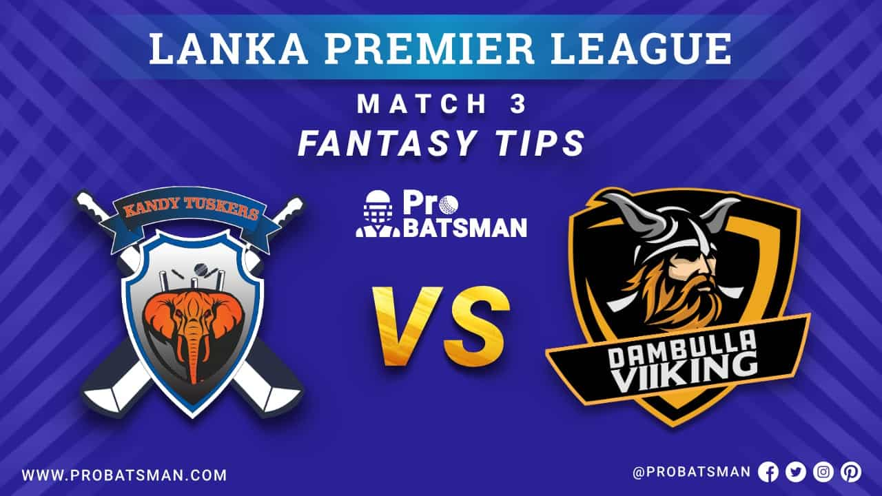 LPL 2020: KT vs DV Dream 11 Fantasy Team Prediction: Kandy Tuskers vs Dambulla Viiking, Probable Playing 11, Pitch Report, Weather Forecast, Squads, Match Updates – November 28, 2020