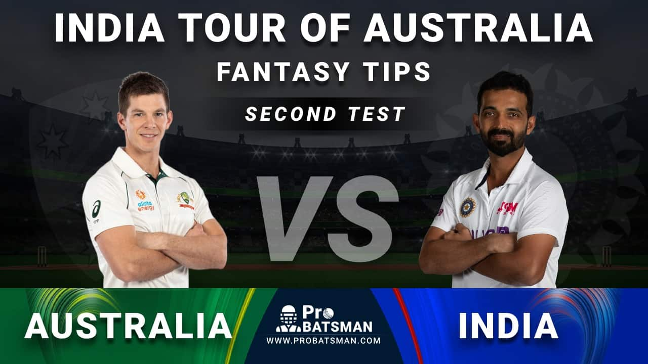 AUS vs IND 2nd Test Dream11 Fantasy Prediction: Playing 11, Pitch Report, Weather Forecast, Head-to-Head, Match Updates – India Tour of Australia 2020-21