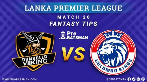 LPL 2020: DV vs CK Dream 11 Fantasy Team Prediction: Dambulla Viiking vs Colombo Kings Probable Playing 11, Pitch Report, Weather Forecast, Squads, Match Updates – December 11, 2020