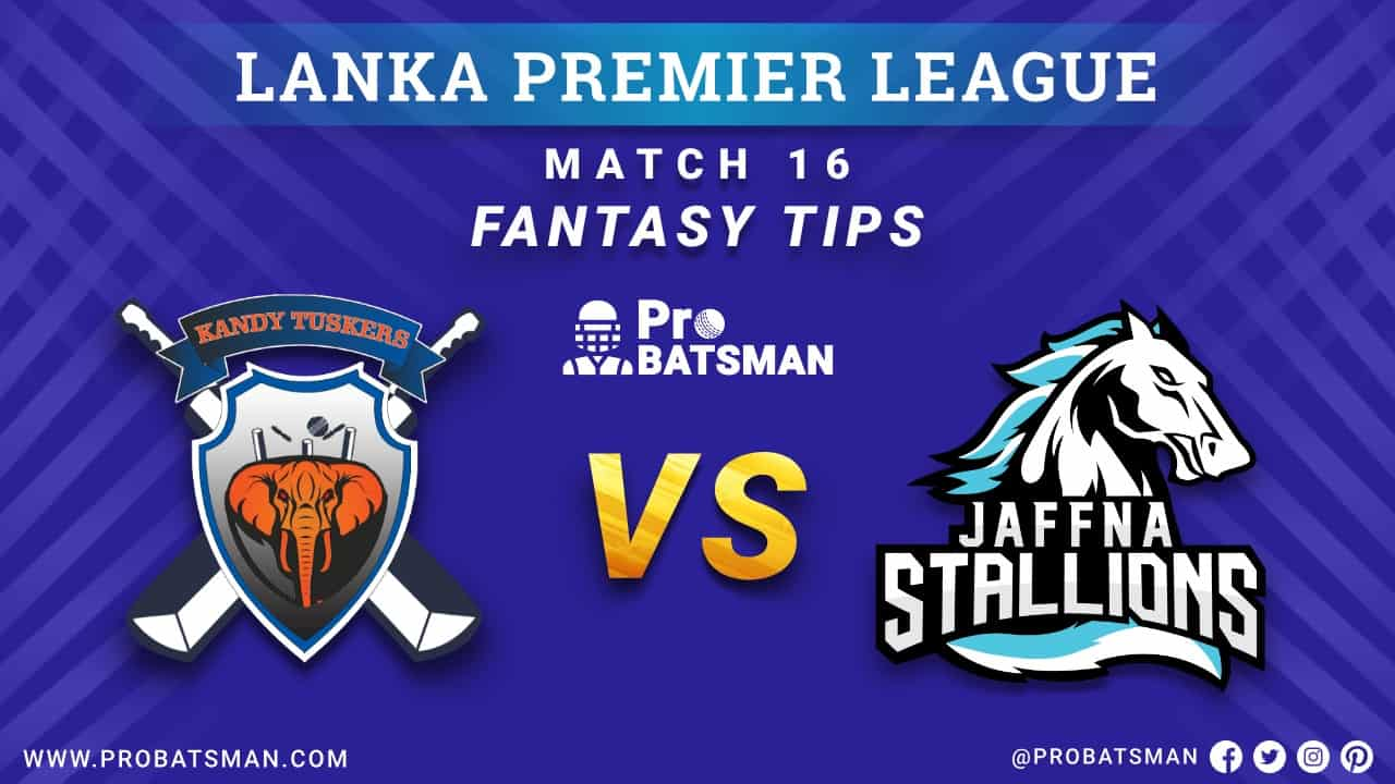 LPL 2020: KT vs JS Dream 11 Fantasy Team Prediction: Kandy Tuskers vs Jaffna Stallions Probable Playing 11, Pitch Report, Weather Forecast, Squads, Match Updates – December 09, 2020