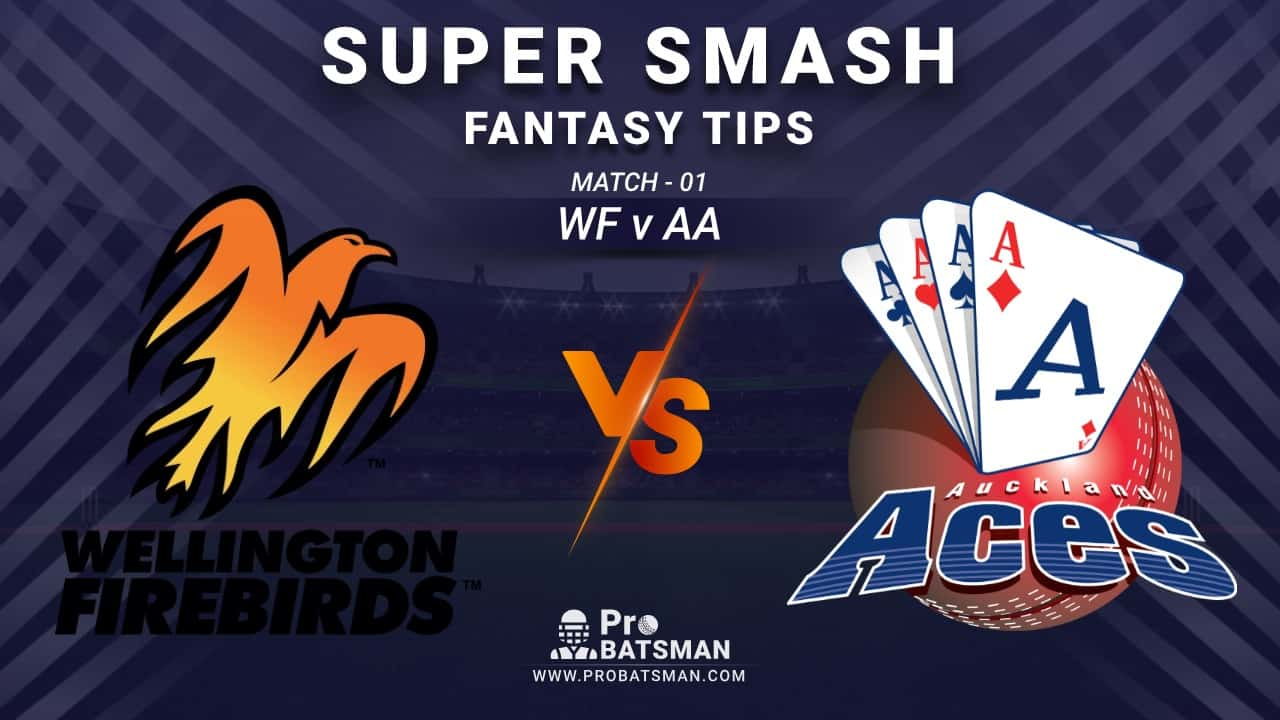 WF vs AA Dream11 Fantasy Prediction: Playing 11, Pitch Report, Weather Forecast, Stats, Squads, Top Picks, Match Updates – Super Smash 2020-21