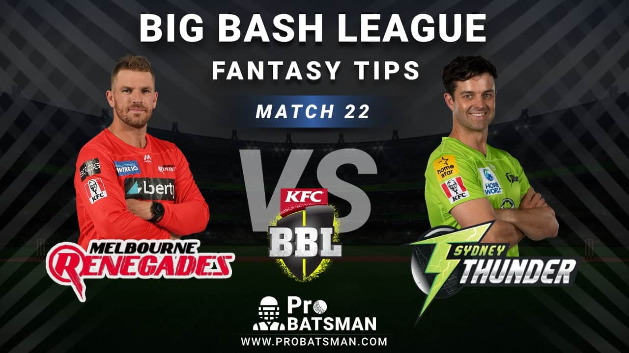 REN vs THU Dream11 Fantasy Predictions: Playing 11, Pitch Report, Weather Forecast, Head-to-Head, Best Picks, Match Updates – BBL 2020-21