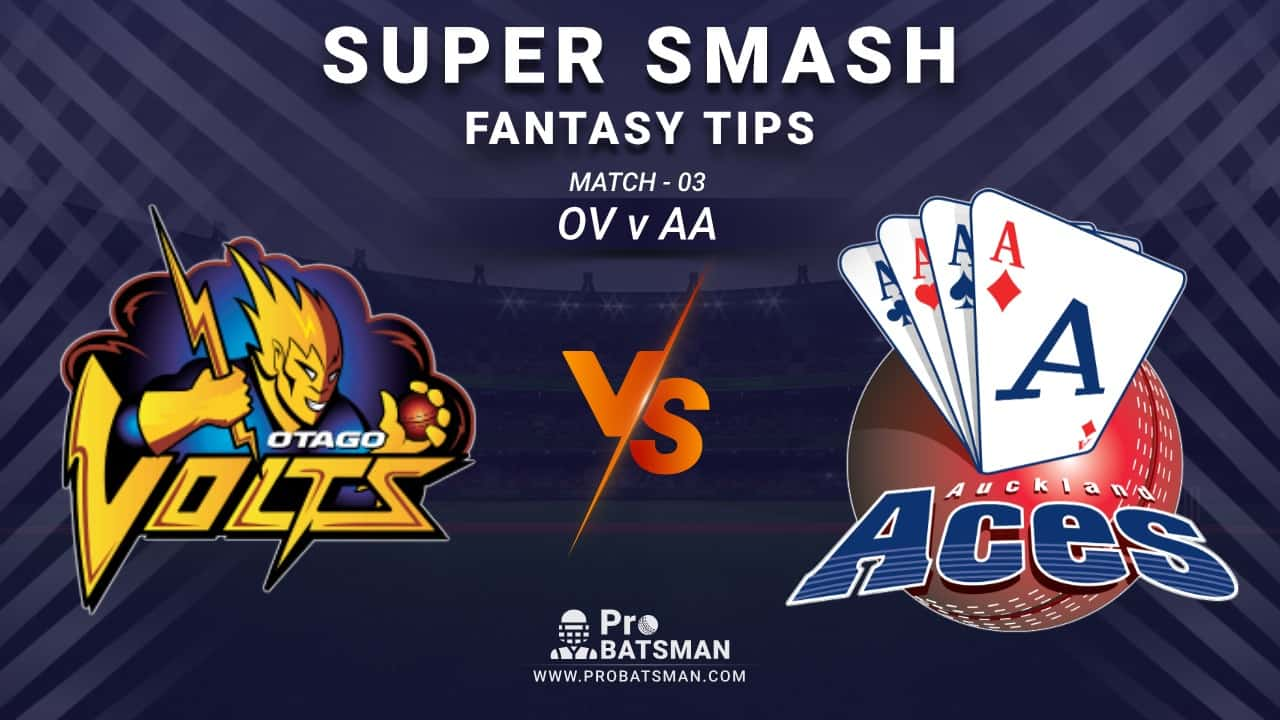 OV vs AA Dream11 Fantasy Prediction: Playing 11, Pitch Report, Weather Forecast, Stats, Squads, Top Picks, Match Updates – Super Smash 2020-21