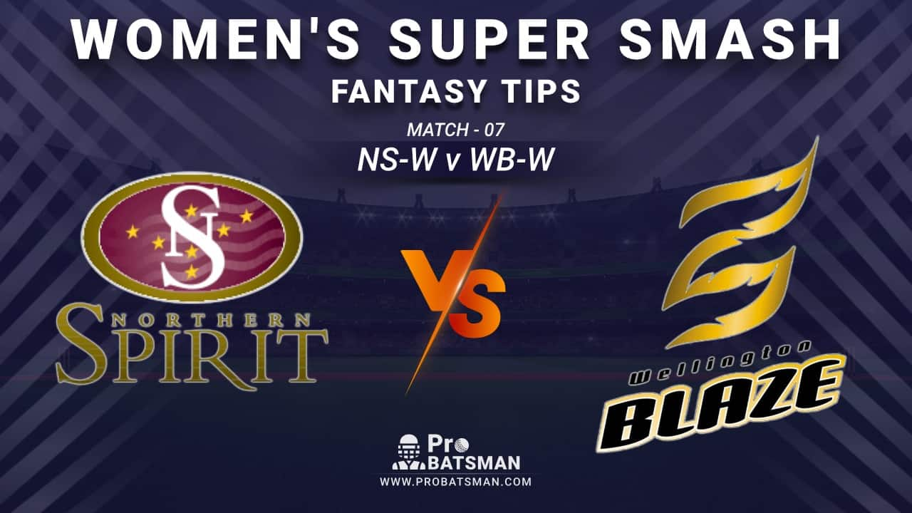 NS-W vs WB-W Dream11 Fantasy Prediction: Playing 11, Pitch Report, Weather Forecast, Stats, Squads, Top Picks, Match Updates – Women's Super Smash 2020-21
