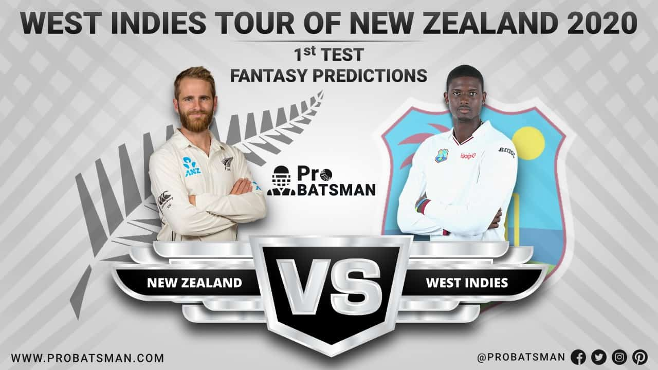 NZ vs WI 1st Test Dream 11 Fantasy Team Prediction, Probable Playing 11, Pitch Report, Weather Forecast, Squads, Match Updates – December 3, 2020