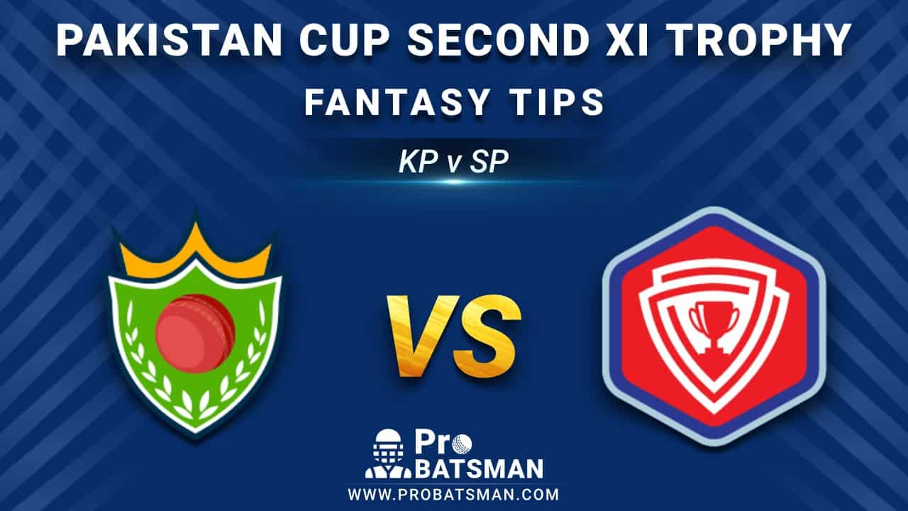 KP vs SP Dream11 Fantasy Prediction: Playing 11, Pitch Report, Weather Forecast, Stats, Squads, Top Picks, Match Updates – Pakistan Cup Second XI Trophy 2020