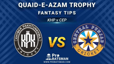 KHP vs CEP Dream11 Fantasy Prediction: Playing 11, Pitch Report, Weather Forecast, Stats, Squads, Top Picks, Match Updates – Quaid-e-Azam Trophy 2020-21