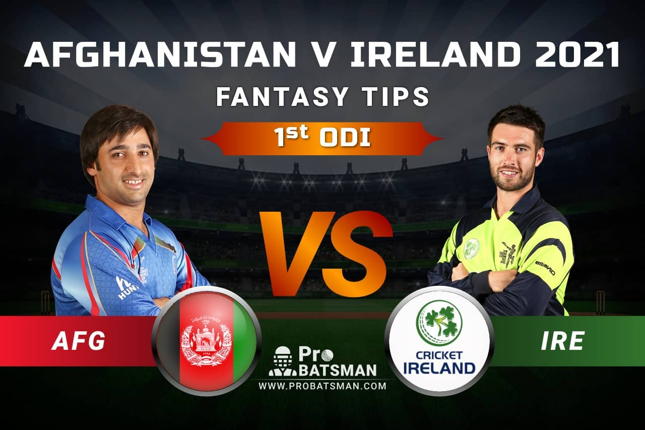 AFG vs IRE Dream11 Fantasy Predictions: Playing 11, Pitch Report, Weather Forecast, Head-to-Head, Match Updates of 1st ODI – Afghanistan vs Ireland in UAE 2021