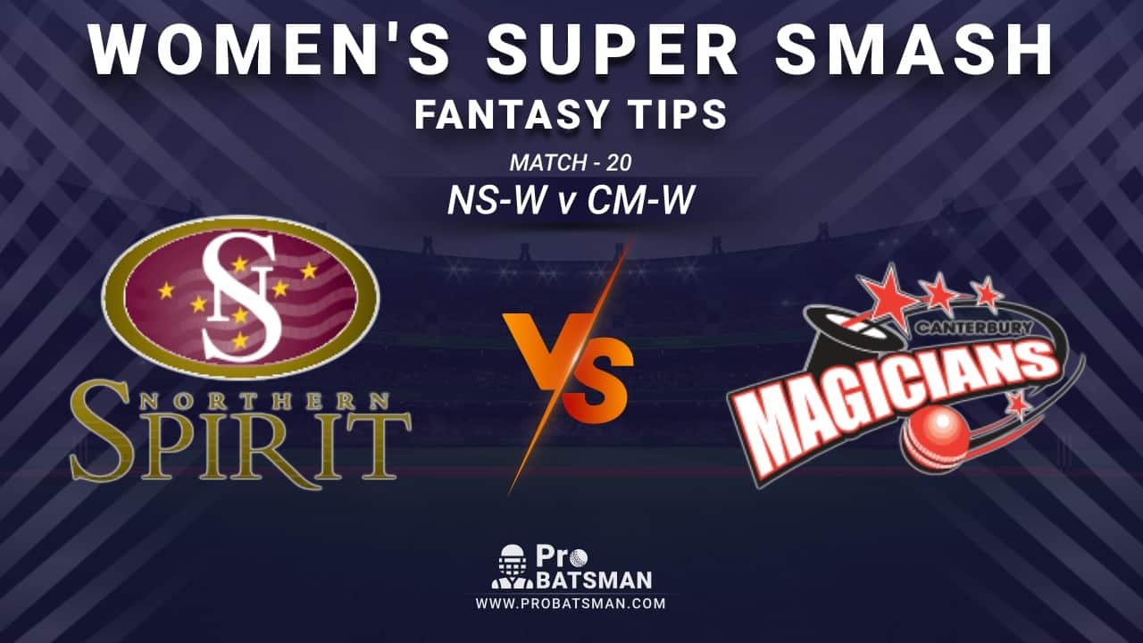 NS-W vs CM-W Dream11 Fantasy Prediction: Playing 11, Pitch Report, Weather Forecast, Stats, Squads, Top Picks, Match Updates – Women's Super Smash 2020-21