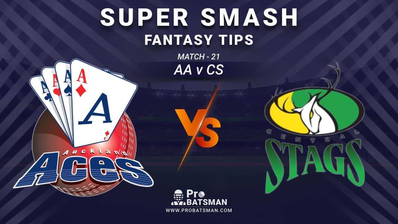 AA vs CS Dream11 Fantasy Prediction: Playing 11, Pitch Report, Weather Forecast, Stats, Squads, Top Picks, Match Updates – Super Smash 2020-21