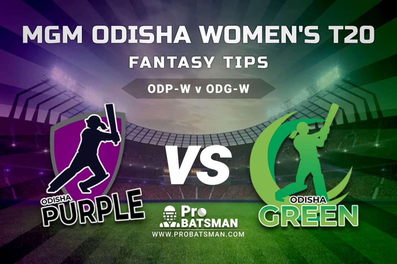 ODP-W vs ODG-W Dream11 Fantasy Predictions: Playing 11, Pitch Report, Weather Forecast, Match Updates - MGM Odisha Women's T20 2021