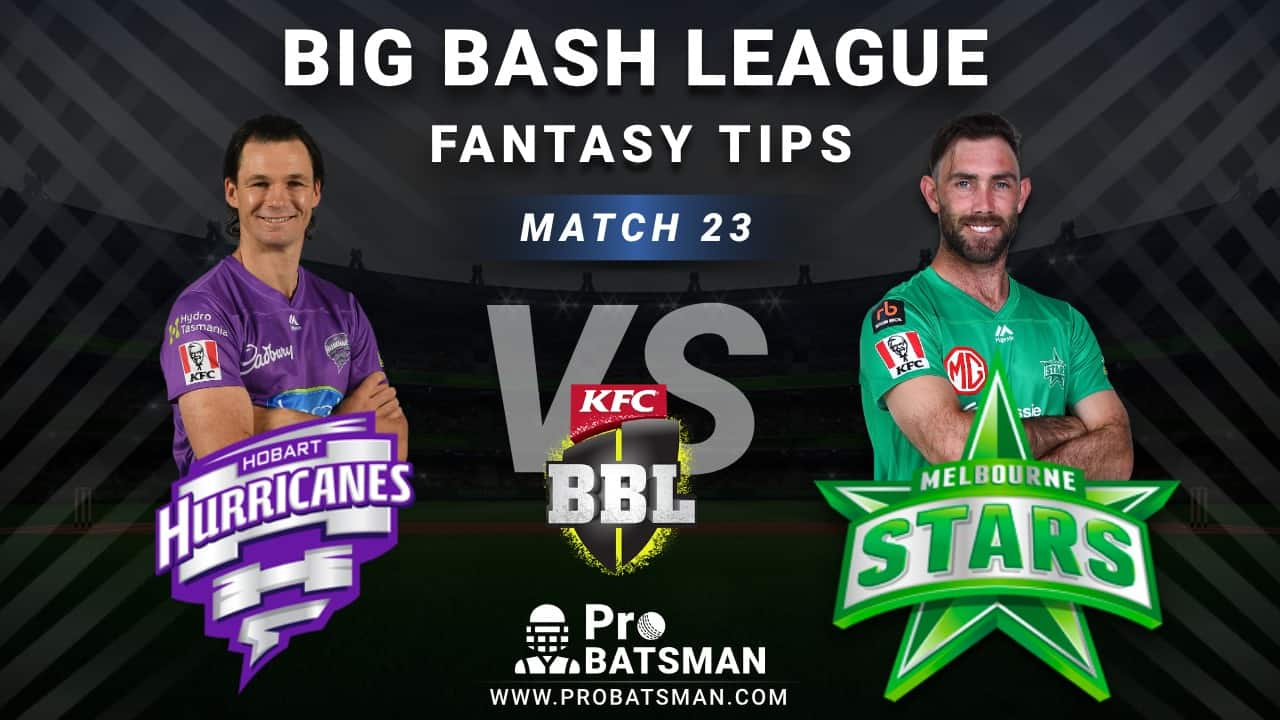 HUR vs STA Dream11 Fantasy Predictions: Playing 11, Pitch Report, Weather Forecast, Head-to-Head, Best Picks, Match Updates – BBL 2020-21
