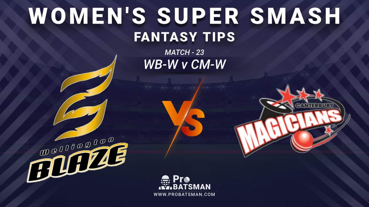 WB-W vs CM-W Dream11 Fantasy Prediction: Playing 11, Pitch Report, Weather Forecast, Stats, Squads, Top Picks, Match Updates – Women's Super Smash 2020-21