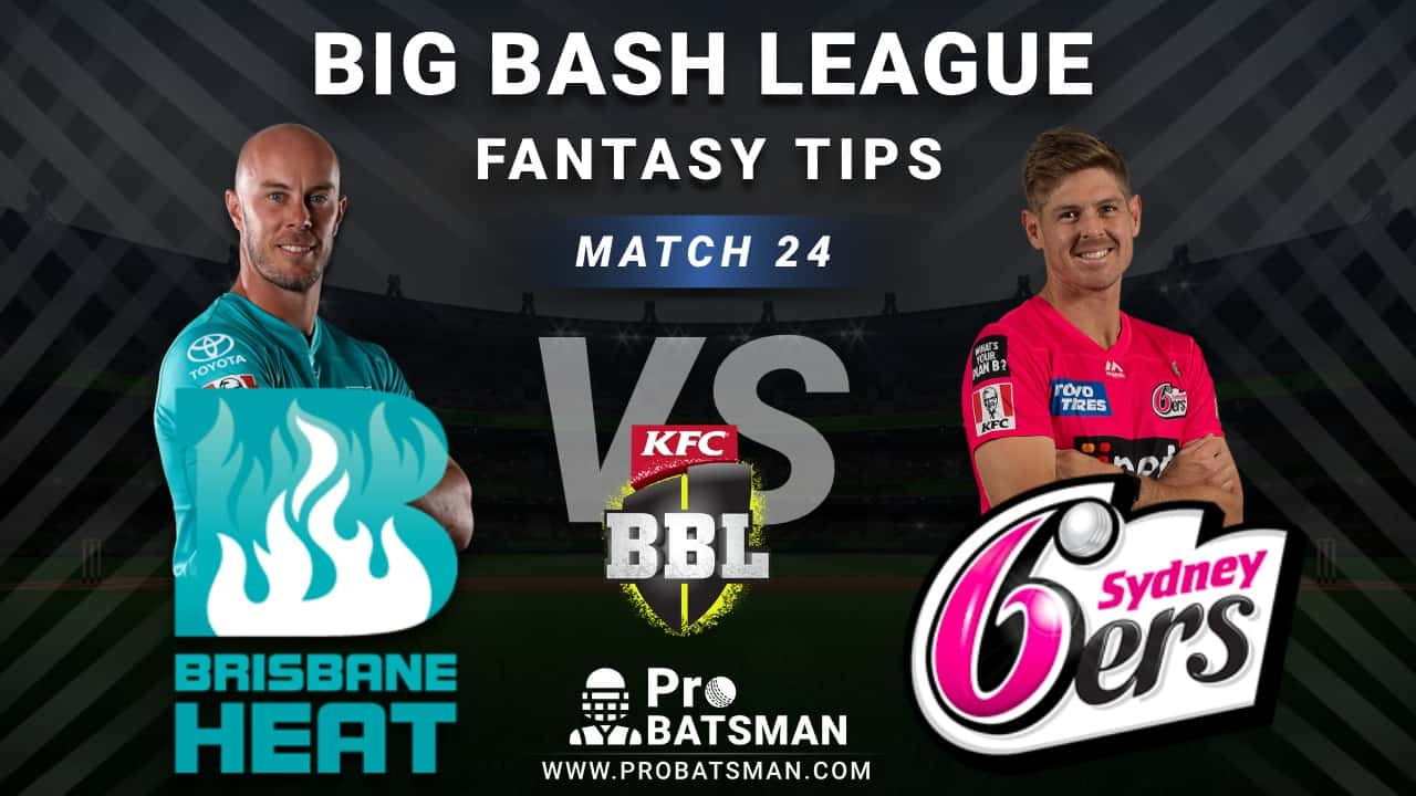 HEA vs SIX Dream11 Fantasy Predictions: Playing 11, Pitch Report, Weather Forecast, Head-to-Head, Best Picks, Match Updates – BBL 2020-21