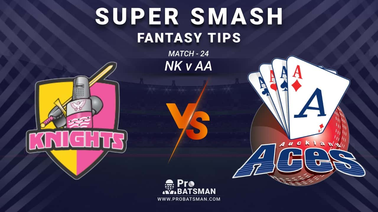 NK vs AA Dream11 Prediction, Fantasy Cricket Tips: Playing XI, Weather, Pitch Report and Injury Update – Super Smash 2020-21, Match 24