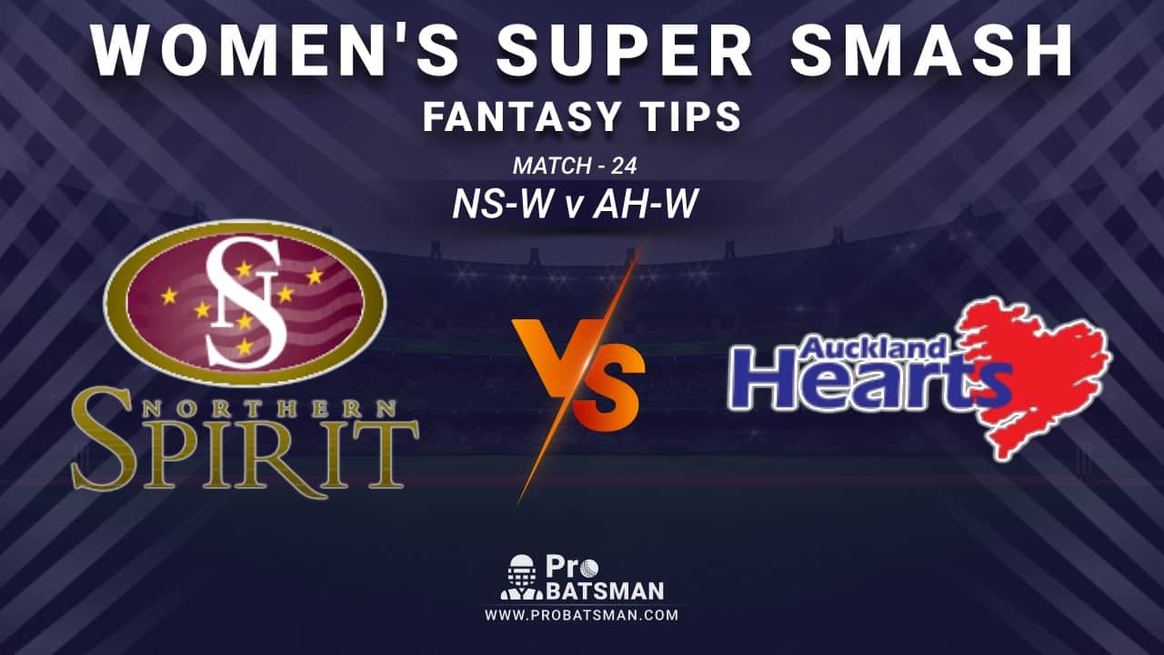 NS-W vs AH-W Dream11 Prediction, Fantasy Cricket Tips: Playing XI, Weather, Pitch Report and Injury Update – Women's Super Smash 2020-21, Match 24
