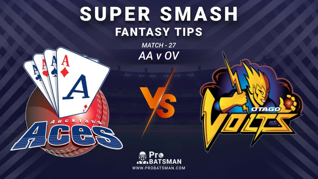 AA vs OV Dream11 Prediction, Fantasy Cricket Tips: Playing XI, Weather, Pitch Report and Injury Update – Super Smash 2020-21, Match 27