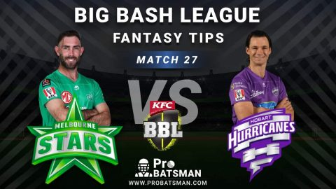 STA vs HUR Dream11 Fantasy Predictions: Playing 11, Pitch Report, Weather Forecast, Head-to-Head, Best Picks, Match Updates – BBL 2020-21