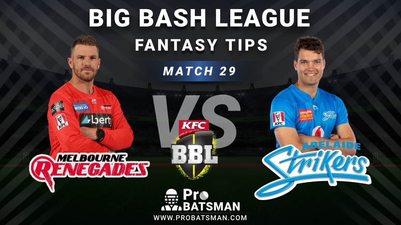 REN vs STR Dream11 Fantasy Predictions: Playing 11, Pitch Report, Weather Forecast, Head-to-Head, Best Picks, Match Updates – BBL 2020-21