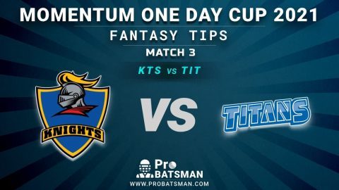 KTS vs TIT Dream11 Fantasy Predictions: Playing 11, Pitch Report, Weather Forecast, Updates of 1st Match of Momentum One Day Cup 2021