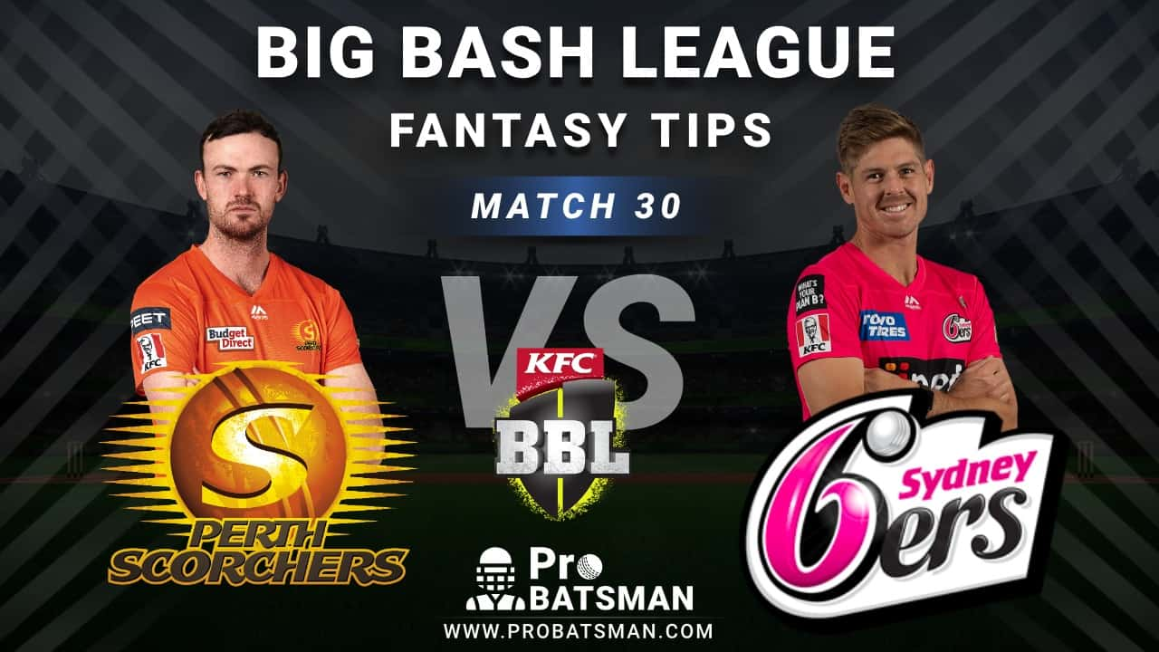 SCO vs SIX Dream11 Fantasy Predictions: Playing 11, Pitch Report, Weather Forecast, Head-to-Head, Best Picks, Match Updates – BBL 2020-21