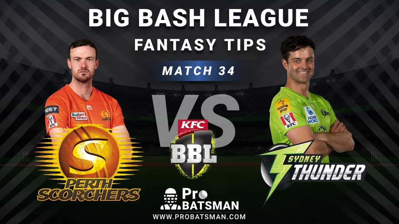 SCO vs THU Dream11 Fantasy Predictions: Playing 11, Pitch Report, Weather Forecast, Head-to-Head, Best Picks, Match Updates – BBL 2020-21