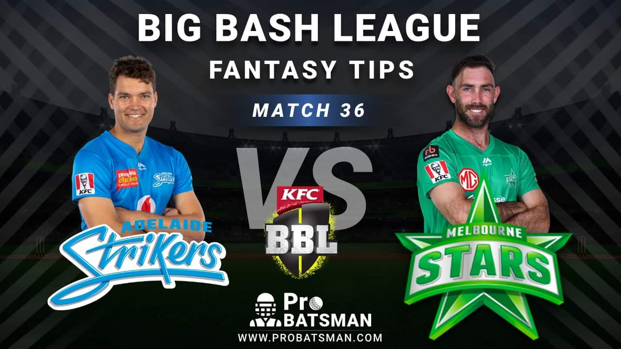 STR vs STA Dream11 Fantasy Predictions: Playing 11, Pitch Report, Weather Forecast, Head-to-Head, Best Picks, Match Updates – BBL 2020-21