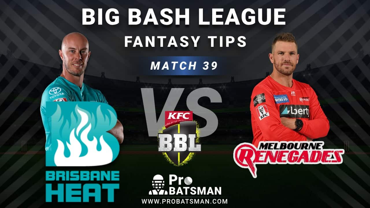 HEA vs REN Dream11 Fantasy Predictions: Playing 11, Pitch Report, Weather Forecast, Head-to-Head, Best Picks, Match Updates – BBL 2020-21