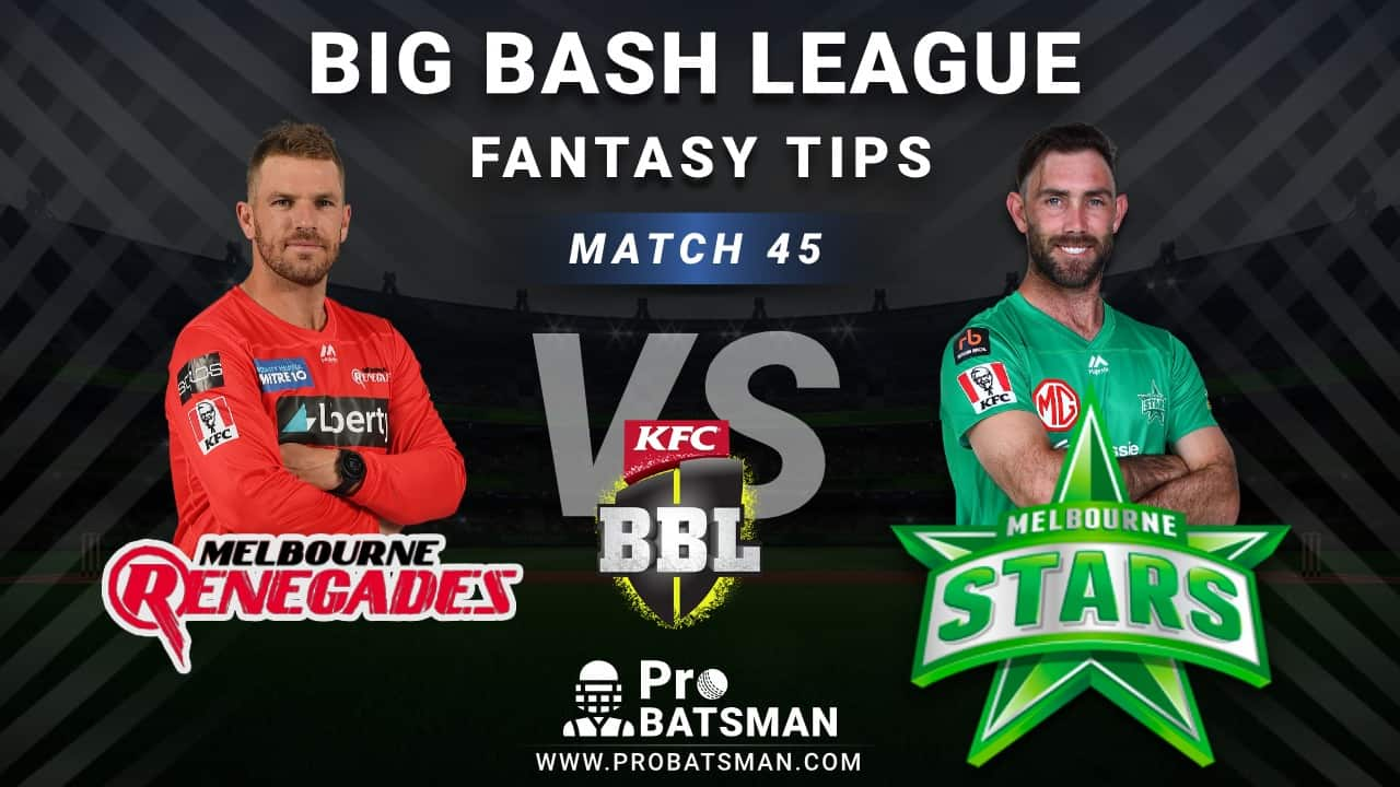 REN vs STA Dream11 Fantasy Predictions: Playing 11, Pitch Report, Weather Forecast, Head-to-Head, Best Picks, Match Updates – BBL 2020-21