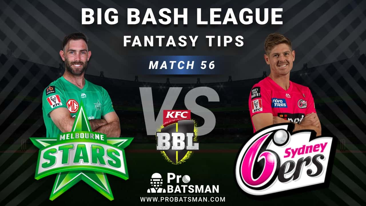 STA vs SIX Dream11 Fantasy Predictions: Playing 11, Pitch Report, Weather Forecast, Head-to-Head, Best Picks, Match Updates – BBL 2020-21