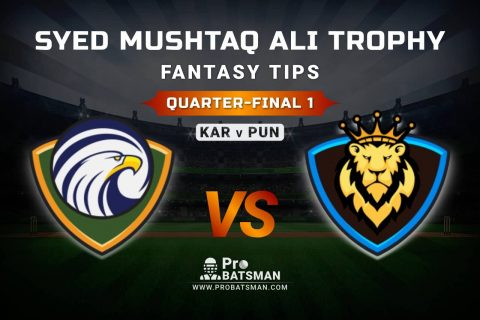KAR vs PUN Dream11 Fantasy Predictions: Playing 11, Pitch Report, Weather Forecast, Match Updates of Quarter-Final 1 – Syed Mushtaq Ali Trophy 2021