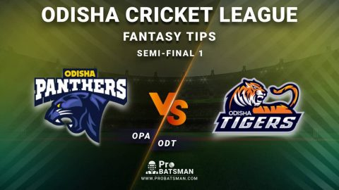 OPA vs ODT Dream11 Fantasy Predictions: Playing 11, Pitch Report, Weather Forecast, Head-to-Head, Best Picks, Match Updates – Semi-Final 1, Odisha Cricket League 2020-21