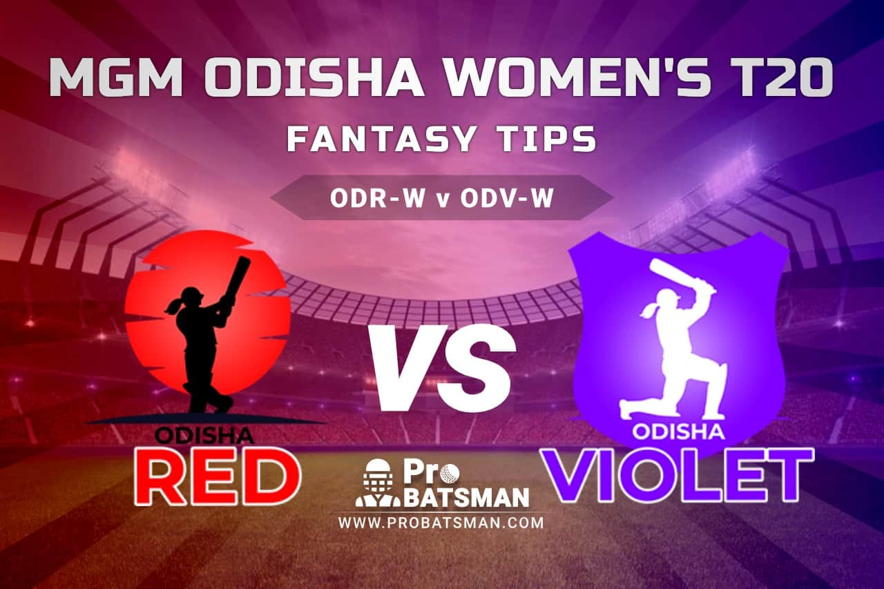 ODR-W vs ODV-W Dream11 Fantasy Predictions: Playing 11, Pitch Report, Weather Forecast, Match Updates - MGM Odisha Women's T20 2021, The Final