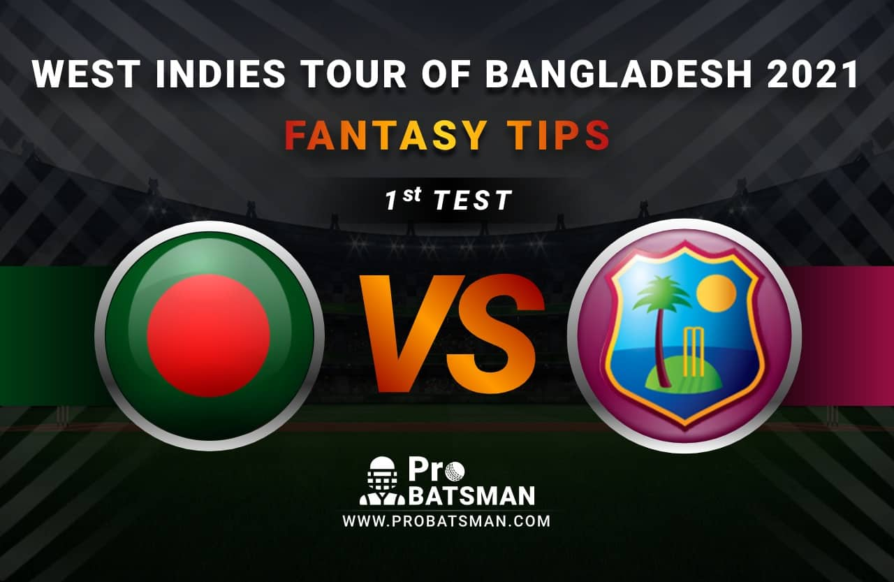 BAN vs WI Dream11 Prediction, Fantasy Cricket Tips: Playing XI, Weather, Pitch Report, Head-to-Head and Injury Update – West Indies Tour of Bangladesh 2021, 1st TEST