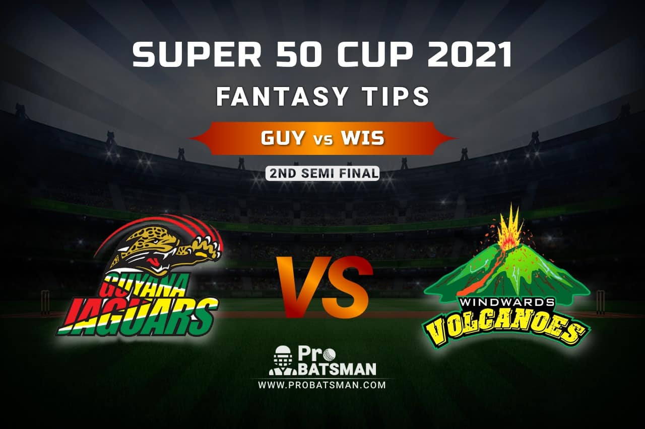 GUY vs WIS Dream11 Prediction, Fantasy Cricket Tips: Playing XI, Weather, Pitch Report, Head-to-Head and Injury Update – Super 50 Cup 2021, 2nd Semi-Final