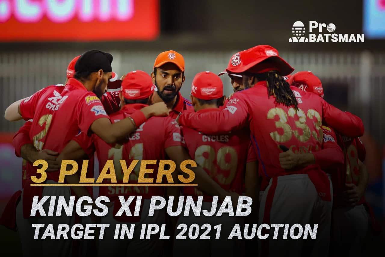 IPL 2021: 3 Players Kings XI Punjab (KXIP) Can Target in Upcoming IPL Auction