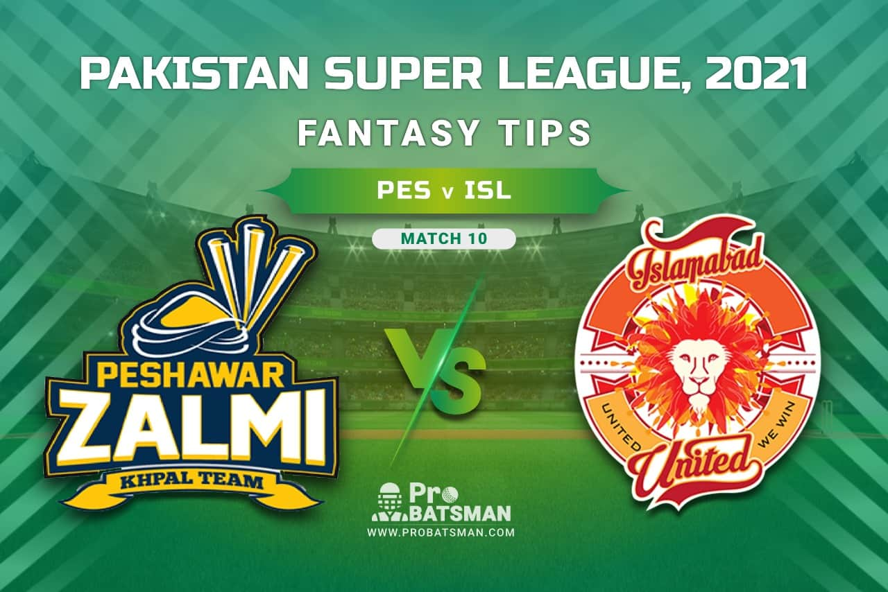 PSL 2021, Match 10 - PES vs ISL Dream11 Prediction, Fantasy Cricket Tips: Playing XI, Stats, Pitch Report, Injury & Availability Updates