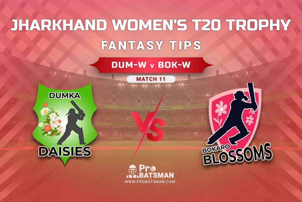 DUM-W vs BOK-W Dream11 Prediction, Fantasy Cricket Tips: Playing XI, Weather, Pitch Report, Injury Update – Jharkhand Women's T20 Trophy 2021, Match 11