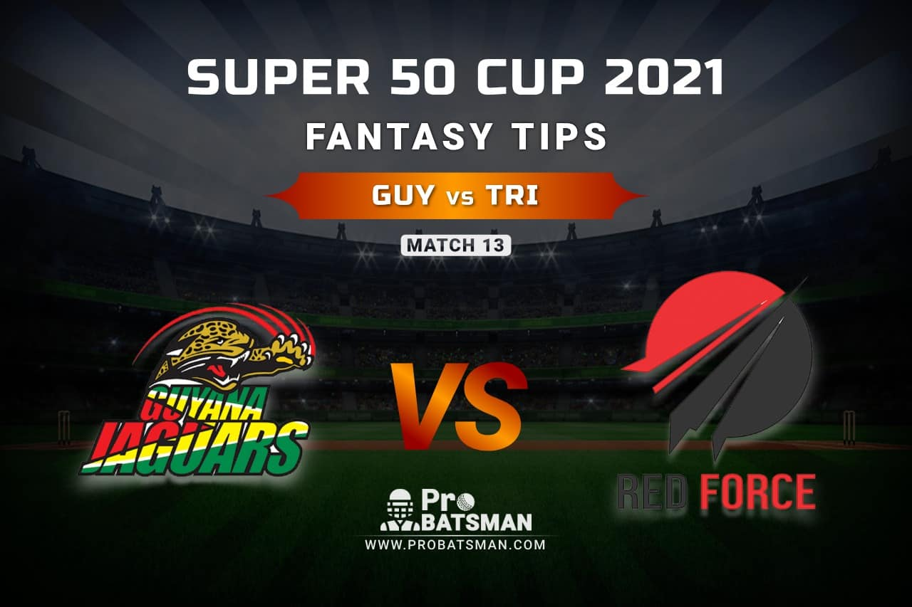 GUY vs TRI Dream11 Prediction, Fantasy Cricket Tips: Playing XI, Weather, Pitch Report, Head-to-Head and Injury Update – Super 50 Cup 2021, Match 13