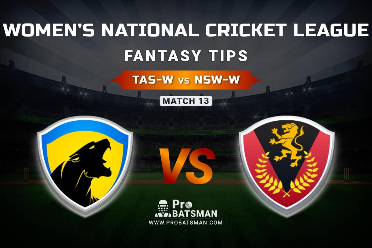 TAS-W vs NSW-W Dream11 Prediction, Fantasy Cricket Tips: Playing XI, Weather, Pitch Report, & Injury Update – Women's National Cricket League 2021, Match 13