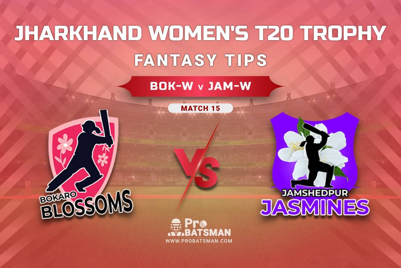 BOK-W vs JAM-W Dream11 Prediction, Fantasy Cricket Tips: Playing XI, Weather, Pitch Report, Head-to-Head, Injury Update – Jharkhand Women's T20 Trophy 2021, Match 15
