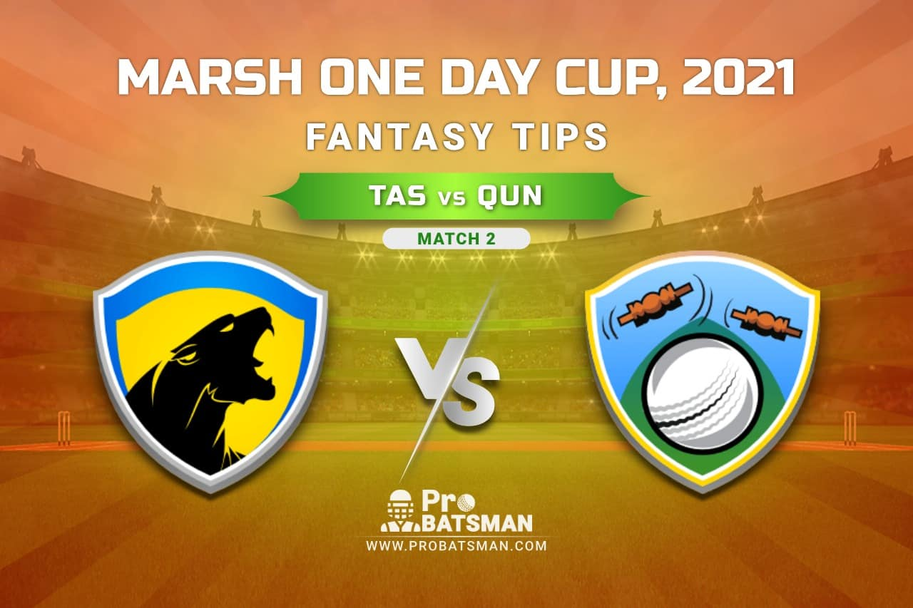 TAS vs QUN Dream11 Prediction, Fantasy Cricket Tips: Playing XI, Weather, Pitch Report, Injury Update – Marsh One Day Cup 2021, Match 2