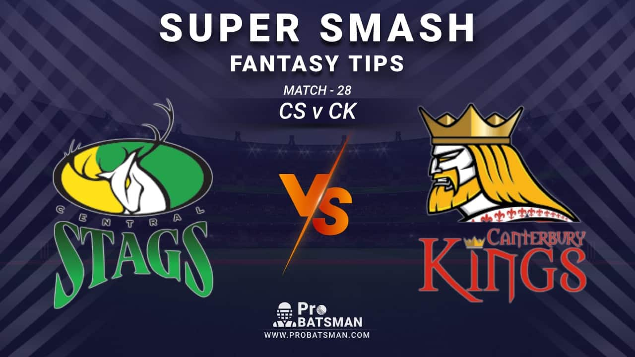 CS vs CK Dream11 Prediction, Fantasy Cricket Tips: Playing XI, Weather, Pitch Report and Injury Update – Super Smash 2020-21, Match 28