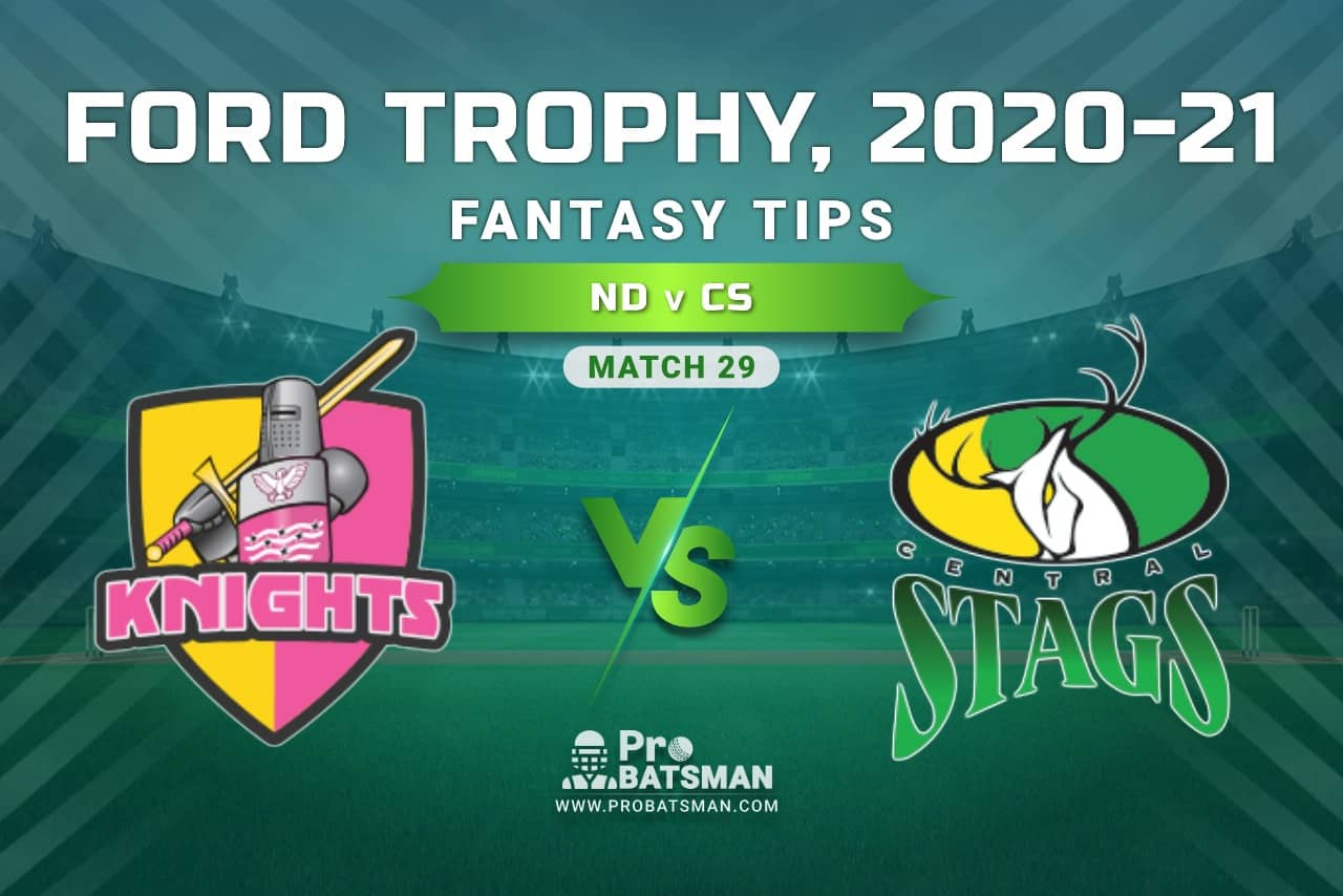 ND vs CS Dream11 Prediction, Fantasy Cricket Tips: Playing XI, Pitch Report and Injury Update, Ford Trophy 2020-21, Match 29