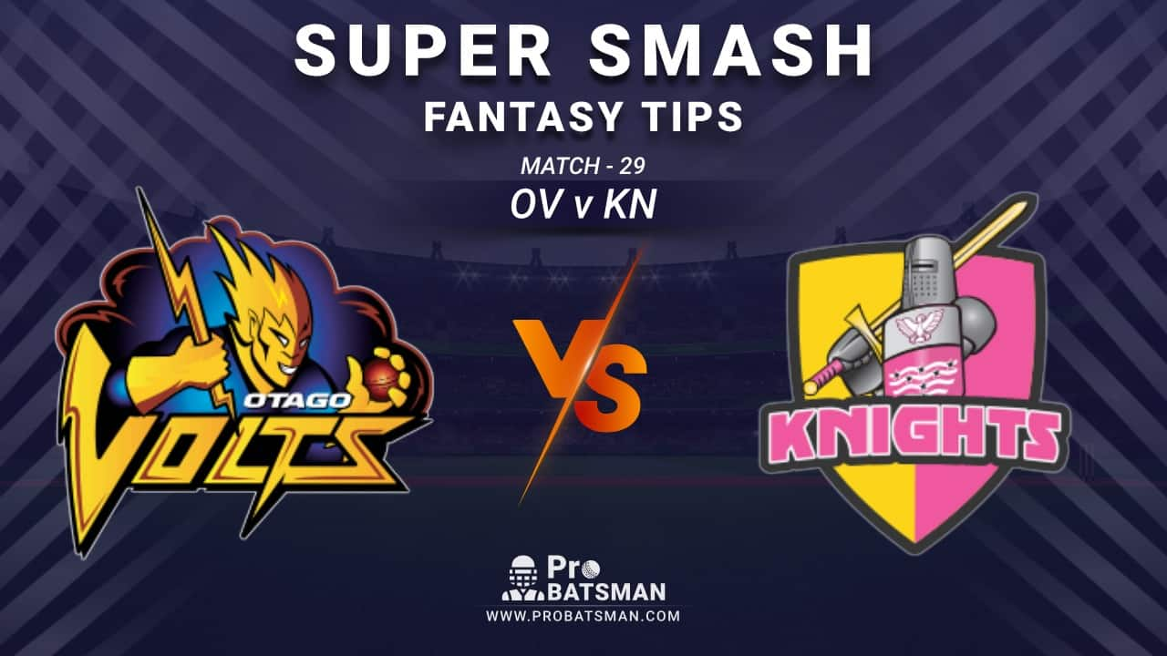 OV vs NK Dream11 Prediction, Fantasy Cricket Tips: Playing XI, Weather, Pitch Report and Injury Update – Super Smash 2020-21, Match 29