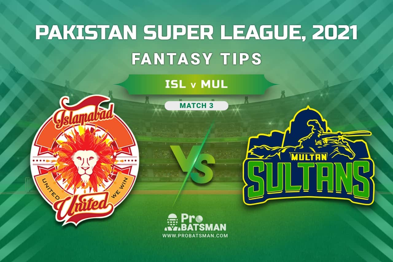 PSL 2021, Match 3 - ISL vs MUL Dream11 Prediction, Fantasy Cricket Tips: Playing XI, Weather, Pitch Report, Injury & Availability Update