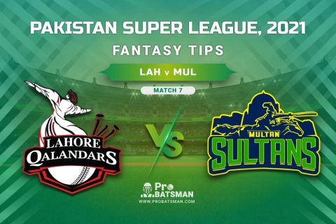 PSL 2021, Match 7 - LAH vs MUL Dream11 Prediction, Fantasy Cricket Tips: Playing XI, Weather, Pitch Report, Injury & Availability Update