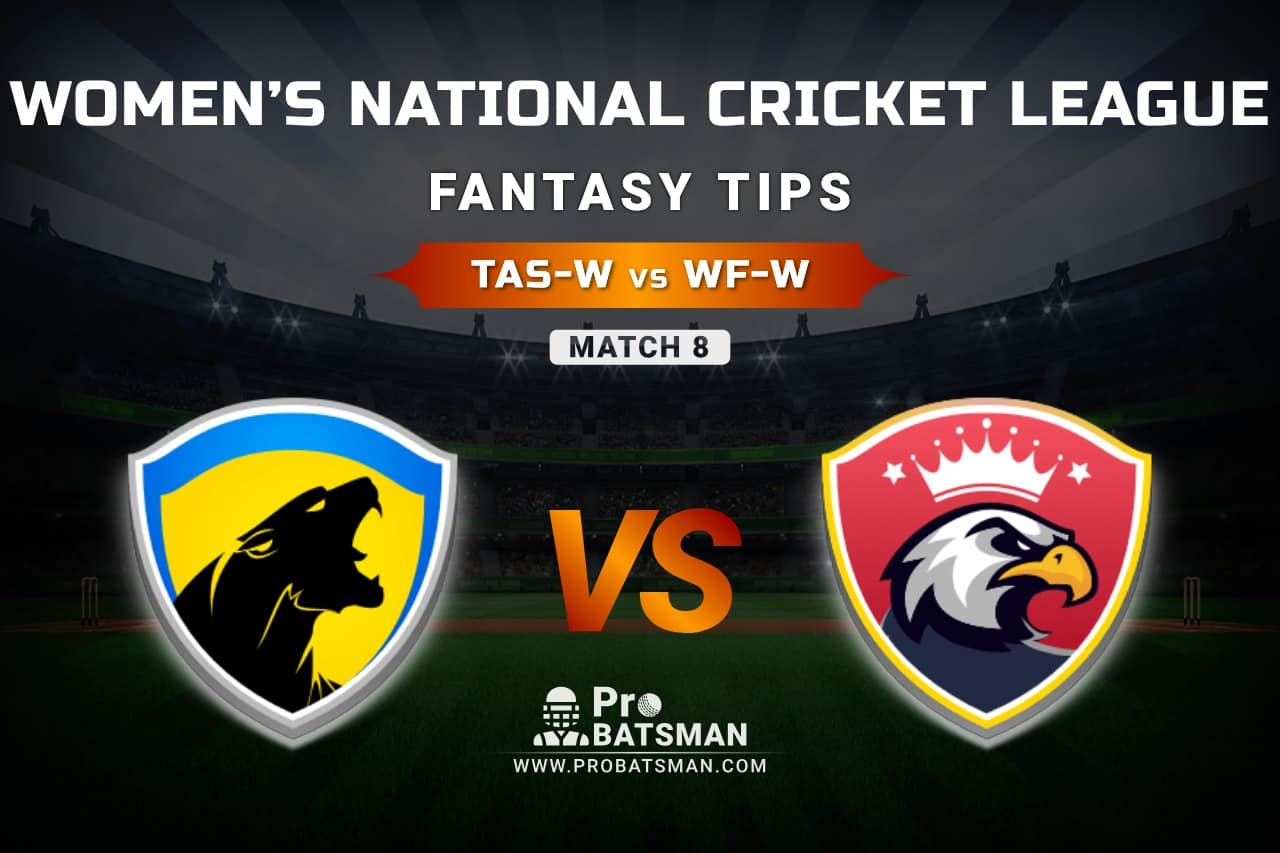 TAS-W vs WF-W Dream11 Prediction, Fantasy Cricket Tips: Playing XI, Weather, Pitch Report, & Injury Update – Women's National Cricket League 2021, Match 8