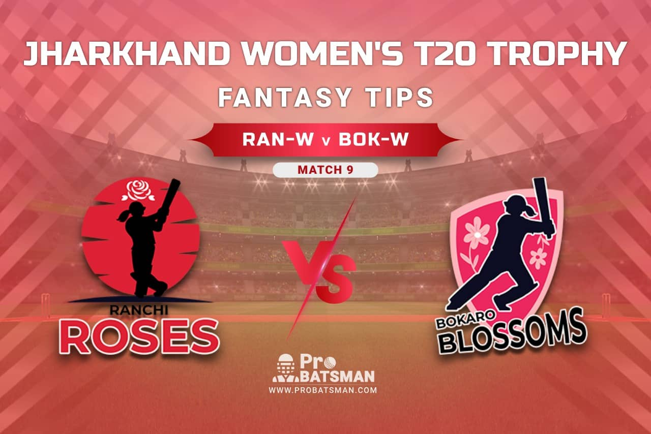 RAN-W vs BOK-W Dream11 Prediction, Fantasy Cricket Tips: Playing XI, Weather, Pitch Report, Head-to-Head, Injury Update – Jharkhand Women's T20 Trophy 2021, Match 9
