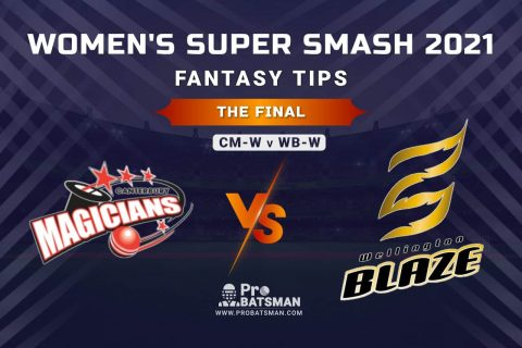 CM-W vs WB-W Dream11 Prediction, Fantasy Cricket Tips: Playing XI, Weather, Pitch Report and Injury Update, The Final, Women's Super Smash 2020-21